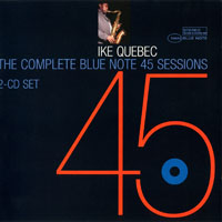 Quebec, Ike - The Complete Blue Note 45 Sessions (CD 2)