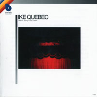 Quebec, Ike - With A Song In My Heart