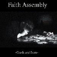 Faith Assembly - Crash And Burn