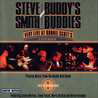 Smith, Steve - Buddy's and Buddies - Very Live At Ronnie Scott's, Vol. 1