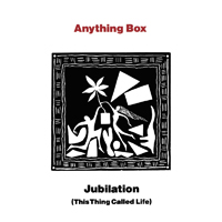 Anything Box - Jubilation (This Thing Called Life) [Usa Promo Ep]
