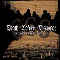 Death Before Dishonor - Friends, Family, Forever