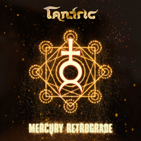 Tantric - Mercury Retrograde