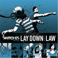 Switches - Lay Down The Law