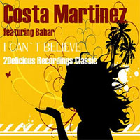 Martinez, Costa - I Can't Believe
