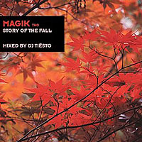 DJ Tiesto - Magik, Vol. 2  Story of the Fall