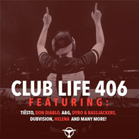 DJ Tiesto - Club Life 406 (2015-01-11): Hour 1