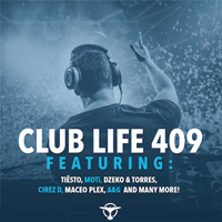 DJ Tiesto - Club Life 409 (2015-02-01): Hour 1