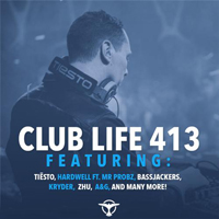 DJ Tiesto - Club Life 413 (2015-03-01): Hour 1