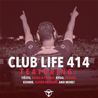 DJ Tiesto - Club Life 414 (2015-03-08): Hour 2