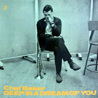Baker, Chet - Deep In a Dream of You