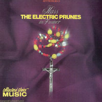 Electric Prunes - Mass In F Minor (2000 Remastered)