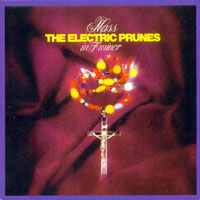 Electric Prunes - Original Album Series - Mass In F Minor (Remastered & Rissue 2013)