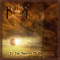 Ruins of Faith - To the Shrines of Ancestors