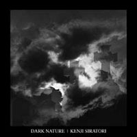 Kenji Siratori - Dark Nature