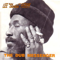 Perry, Lee - The Dub Messenger