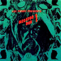 Perry, Lee - Megaton Dub Vol.1