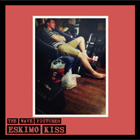 Wave Pictures - Eskimo Kiss