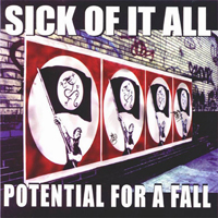 Sick Of It All - Potential For A Fall (Single)