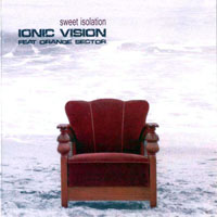 Ionic Vision - Sweet Isolation (EP)