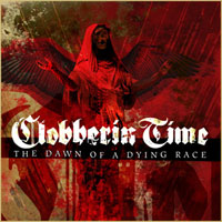 Clobberin Time - Dawn Of A Dying Race