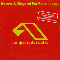 Above and Beyond - Far From In Love (CDr Promo Single)