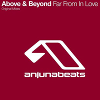 Above and Beyond - Far From In Love (CDr Single)