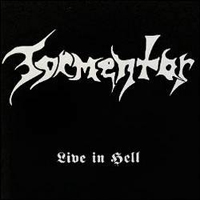 Tormentor (Hun) - Live In Hell