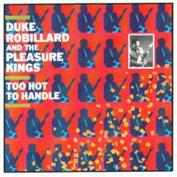 Robillard, Duke - Too Hot To Handle