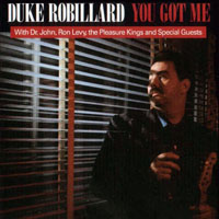 Robillard, Duke - You Got Me