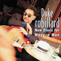 Robillard, Duke - New Blues for Modern Man