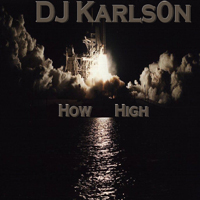 Dj KarlsON - How High