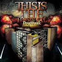 This Is The Hospital - Daybreak