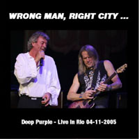 Deep Purple - 2005.11.04 - Wrong Man, Right City... - Rio de Janeiro, Brazil (CD 2)
