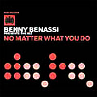 Benny Benassi - No Matter What I Do