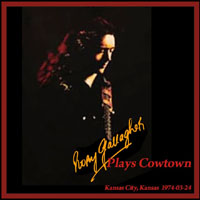 Gallagher, Rory - Plays Cowtown, Kansas City, Kansas 03.24 (CD 1)
