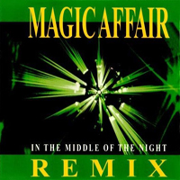 Magic Affair - In The Middle Of The Night (Remix)