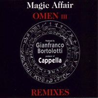 Magic Affair - Omen III (Cappella Remixes)