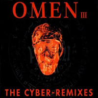 Magic Affair - Omen III (The Cyber-Remixes)
