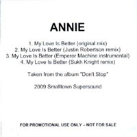 Annie - My Love Is Better (Promo Single)