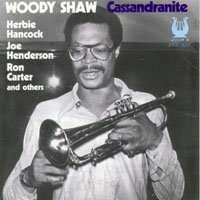 Shaw, Woody - Cassandranite