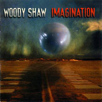 Shaw, Woody - Imagination