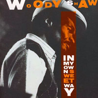 Shaw, Woody - In My Own Sweet Way