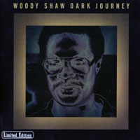Shaw, Woody - Dark Journey (CD 1)