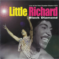 Little Richard - 'Black Diamond' - Live in Mad Russian-Boston, 1970