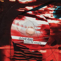 Third Day - Alien (Single)