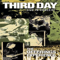 Third Day - Third Day Live in Concert - The Offerings Experience