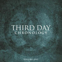 Third Day - Chronology, Volume One: 1996-2000