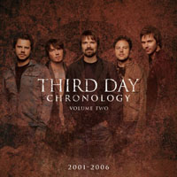 Third Day - Chronology, Volume Two: 2001-2006