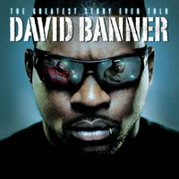 David Banner - Greatest Stories Ever Told